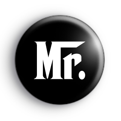 Godfather Style Mr Button Badge