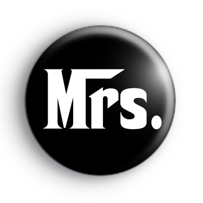 Godfather Style Mrs Button Badge