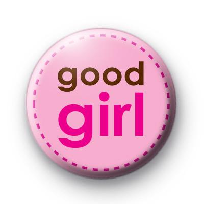 Good Girl Pink Badge