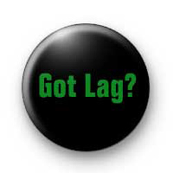 Got Lag? badges