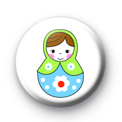 Green and Blue Russian Doll Badge