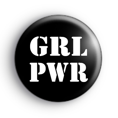 GRL PWR, Girl Power Button Badge