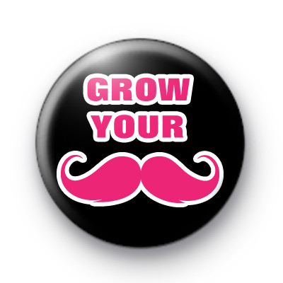 Grow Your Moustache Movember Badge