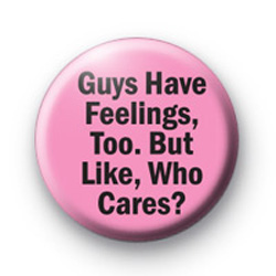 Guys Have Feelings too Badges