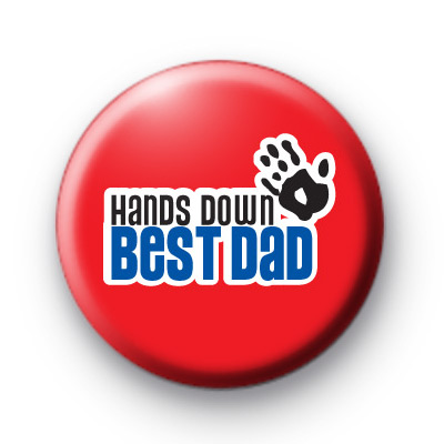 Hands Down Best Dad Badge