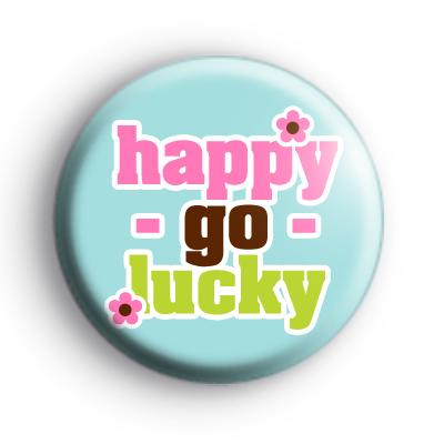 Happy Go Lucky Positive Badge