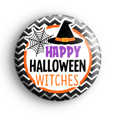 Happy Halloween Witches Badge