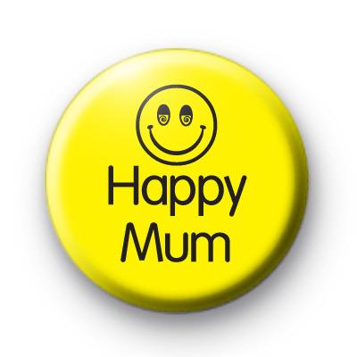 Happy Mum Button Badge
