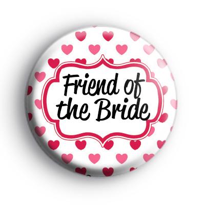 Hearts Galore Custom of The Bride Badge
