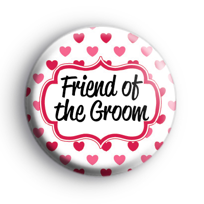 Hearts Galore Custom of The Groom Badge