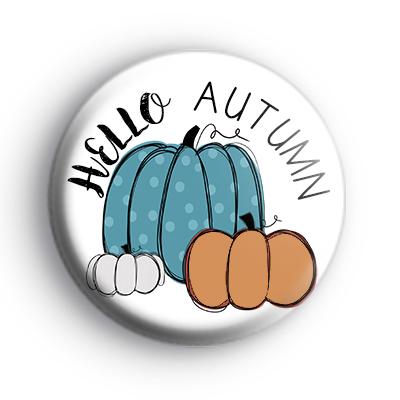 Hello Autumn Pumpkin Badge