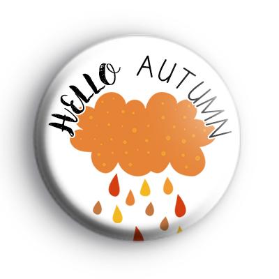 Hello Autumn Rain Badge