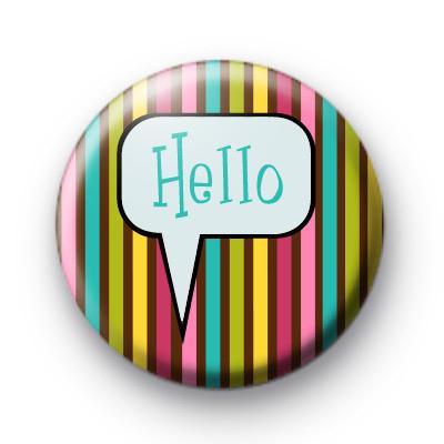 Hello Bright Rainbow Stripe Badges