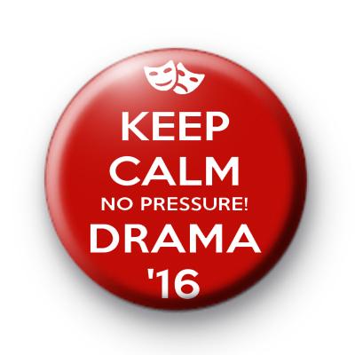 Higher Drama 16 No Pressure Badge