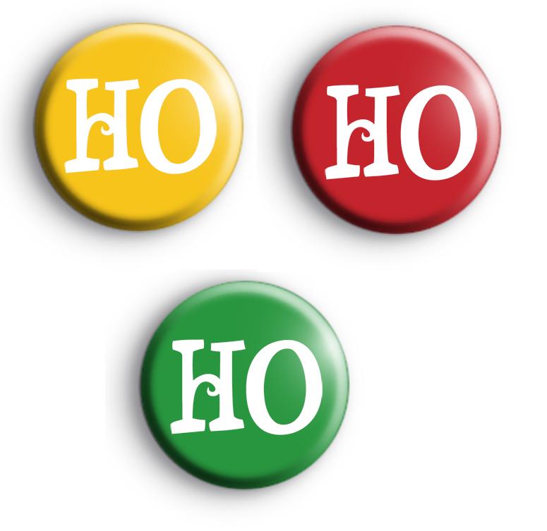 Christmas HO HO HO badges