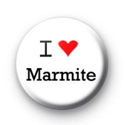 I Love Marmite Badges