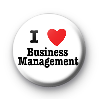 I Love Business Management Badges