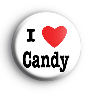 I Love Candy Badge