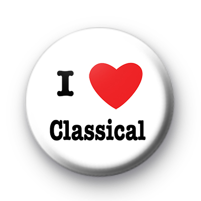 I Love Classical Music badge
