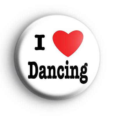 I Love Dancing Badge