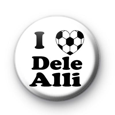 I Love Dele Alli Football Badge