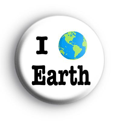 I Love Planet Earth Badge