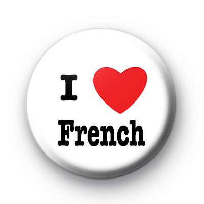 I Love French Badges