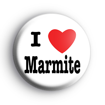 I Love Marmite Badge