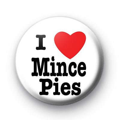 I Love Mince Pies Badge