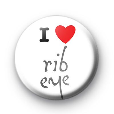 I Love Ribeye Badges