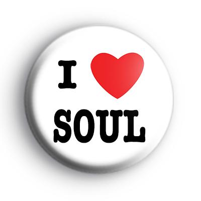 I Love Soul Music Badges