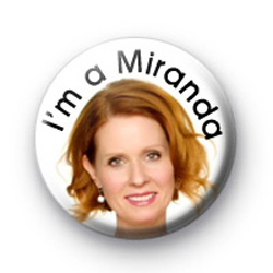 Im a Miranda badges