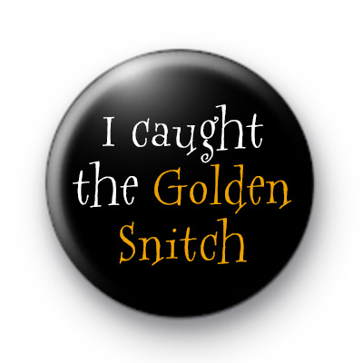 I caught the Golden Snitch Badge