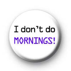 Mornings badges