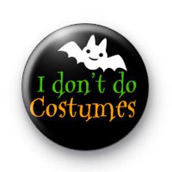 I don't do costumes badges