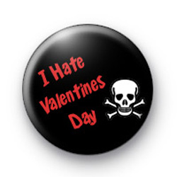 I HATE Valentines Day badges