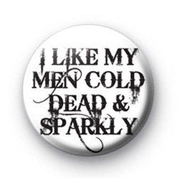 Cold Dead and Sparkly Badge