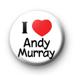 I Love Andy Murray Badge