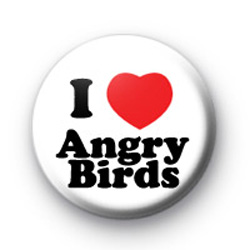 I Love Angry Birds Badge
