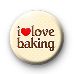 I Love Baking button badges