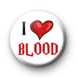 I Love BLOOD Button Badge