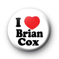 I Love Brian Cox Button Badge