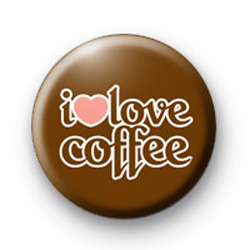 I Love Coffee Custom badge