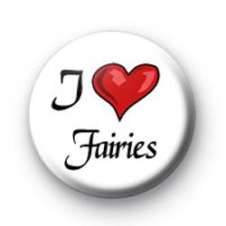I Love Fairies badges