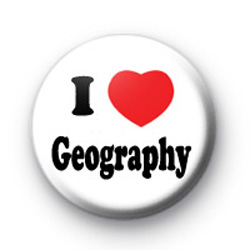 I Love Geography Button Badges