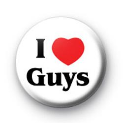 I Love Guys badge