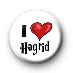 I Love Hagrid Button Badges