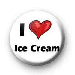 I Love Ice cream badges