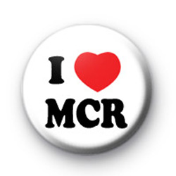 I Love MCR Manchester Button Badges