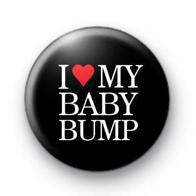 I Love My Baby Bump badge